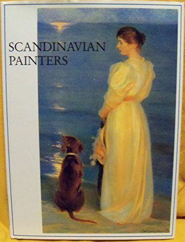 SCANDINAVIAN PAINTERS. Impressionism And Naturalism At The Turn Of The Century.: Redau, Christine.