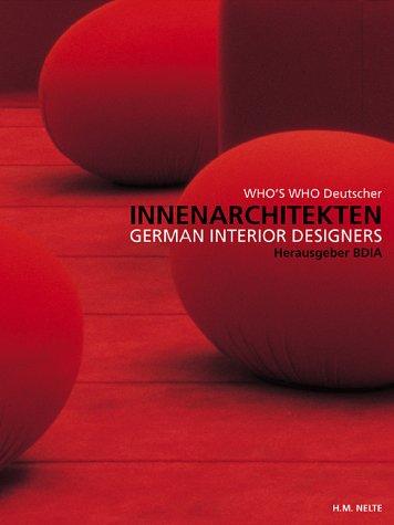 Who's Who Deutscher Innenarchitekten =German Interior Designers: n/a