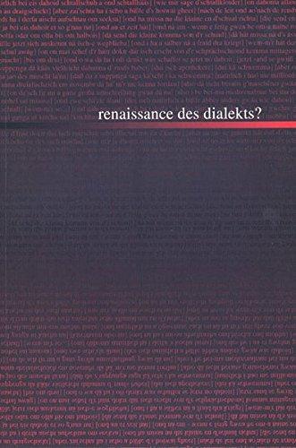 9783932512254: Renaissance des Dialekts? (Livre en allemand)
