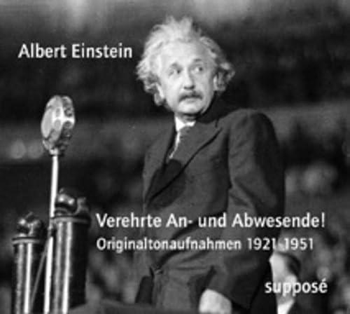 9783932513442: Verehrte An Und Abwesende!: Originaltonaufnahmen 1921 1951