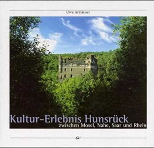 9783932515293: Kultur-Erlebnis Hunsr�ck: Zwischen Mosel, Nahe, Saar und Rhein