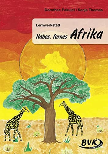 9783932519871: Lernwerkstatt Nahes, fernes Afrika
