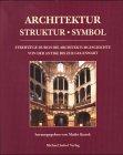 9783932526527: Architektur, Struktur, Symbol