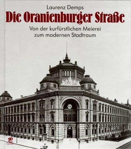 Die Oranienburger Strasse: Laurenz Demps