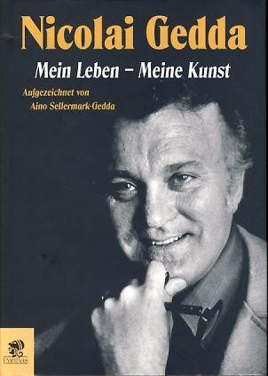9783932529221: Nicolai Gedda. Mein Leben - Meine Kunst