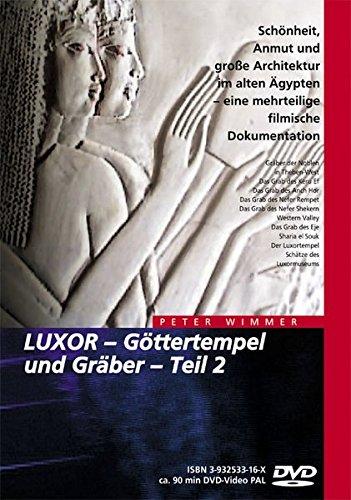 "9783932533167: Ã""gypten - LUXOR, Göttertempel und Gräber Teil 2"