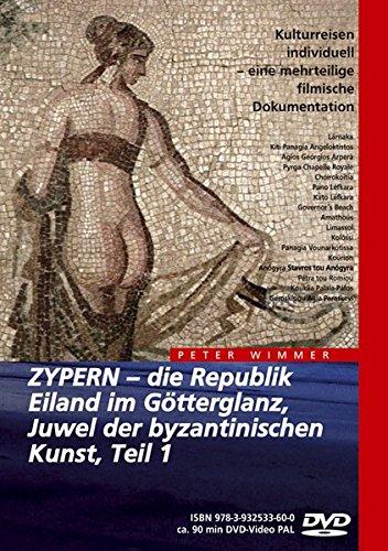 9783932533600: Zypern - Die Republik, Eiland im Götterglanz, Juwel der byzantinischen Kunst Teil 1 [Alemania] [DVD]