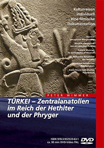 9783932533686: Türkei - Zentralanatolien im Reich der Hethiter und der Phryger [Alemania] [DVD]
