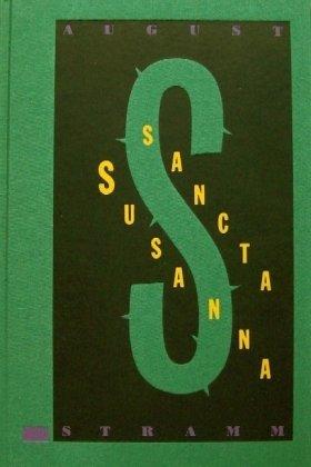 Sancta Susanna. Die graphischen Bücher, Erstlingswerke deutscher: Stramm, August.: