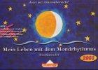 9783932547133: Mein Leben mit dem Mondrhythmus, kleine Ausgabe 2009 (Livre en allemand)