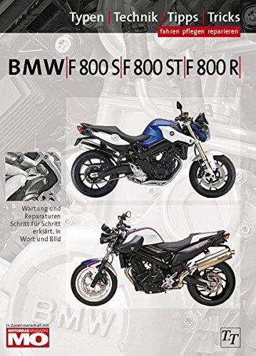 9783932563300: BMW F800S, F800ST, F800R Typen-Technik-Tipps-Tricks: Das umfassende Handbuch