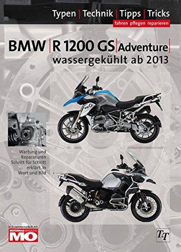 9783932563379: BMW R1200GS wassergekühlt Typen-Technik-Tipps-Tricks