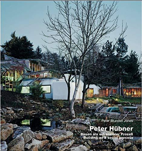 9783932565021: Peter Hubner: Building as a Social Process