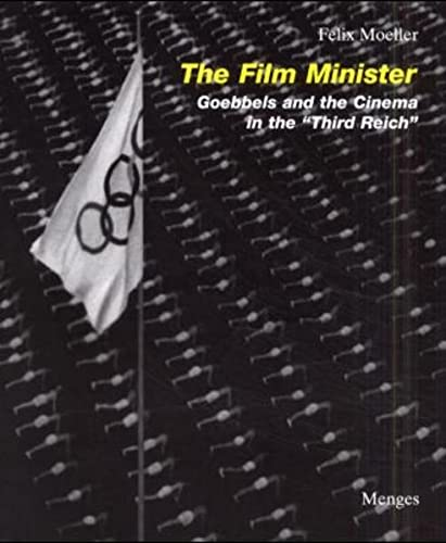 9783932565106: The Film Minister: Goebbels and the Cinema in the Third Reich