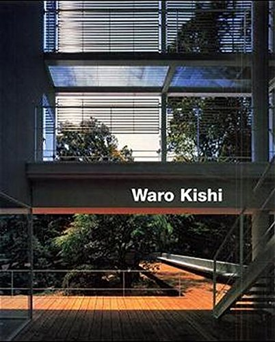 Waro Kishi: Buildings and Projects: Edition Axel Menges