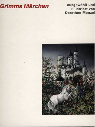 Grimms Marchen: Edition Axel Menges