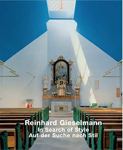 Reinhard Gieselmann: In Search of Style