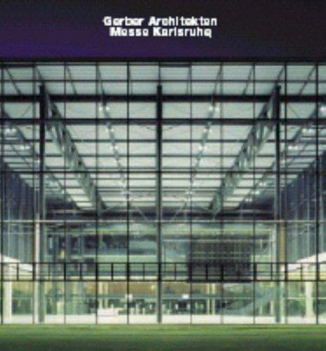 Gerber Architekten, Messe Karlsruhe: Werner, Frank R.