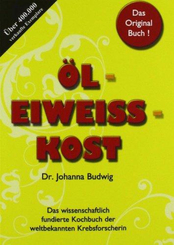 9783932576645: Öl-Eiweiß-Kost