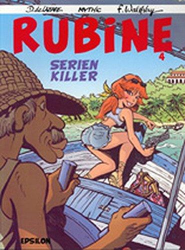 Rubine, Bd. 4. Serienkiller: Mythic, Walthéry, François, Lazare, Dragan de