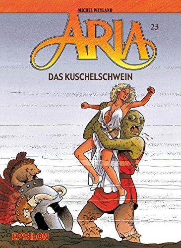 9783932578540: Aria 23. Das Kuschelschwein