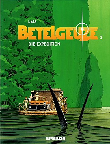 9783932578595: Betelgeuze / Die Expedition