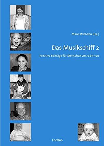 9783932581946: Das Musikschiff 2: Kreative Beiträge für Menschen von 0 bis 100