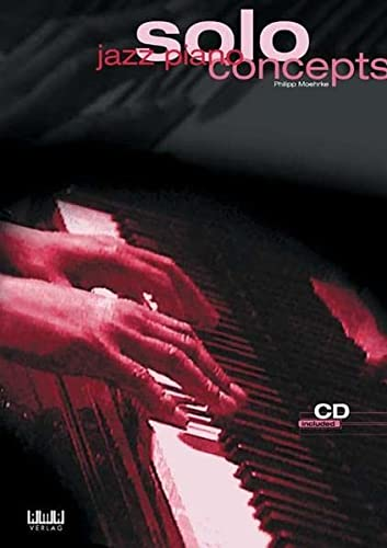 9783932587665: Jazz Piano Solo Concepts [With CD]