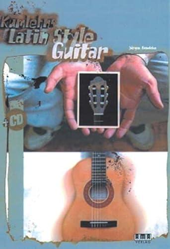 9783932587689: Kumlehns Latin Style Guitar. Mit CD: Mit 87 Licks und 4 Songs