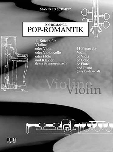 9783932587894: Pop Romance for Violin: 11 Pieces for Violin or Viola or Cello or Flute and Piano