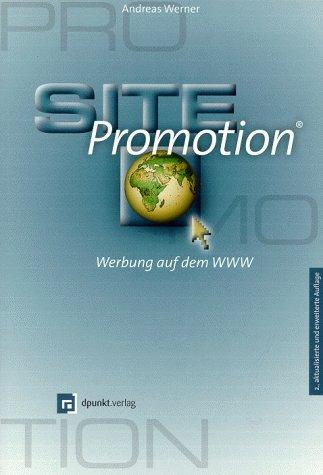 9783932588525: Site-Promotion. Werbung auf dem WWW