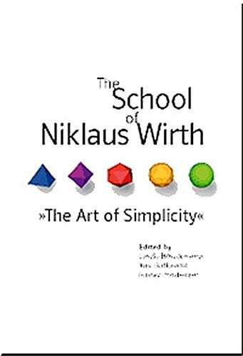 9783932588853: The School of Niklaus Wirth: The Art of Simplicity
