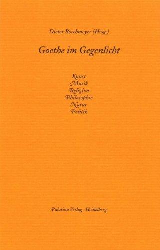 9783932608186: Goethe im Gegenlicht