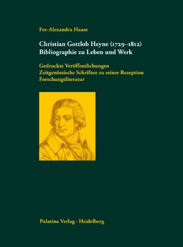 9783932608193: Christian Gottlob Heyne (1729-1812)