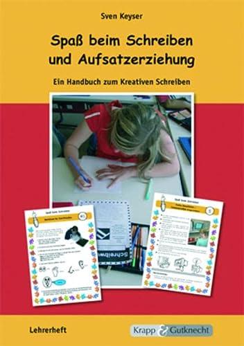 9783932609558: Spass beim Schreiben und Aufsatzerziehung - Lehrerheft mit CD: Kreatives Schreiben mit CD zum Ausdrucken der Schreibkartei