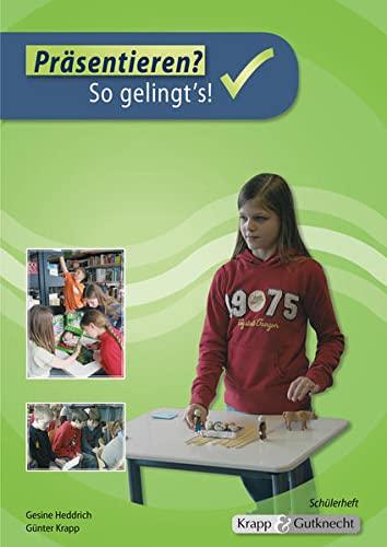 Präsentieren - Schülerheft: Schülerheft mit abgedrucktem Plakat: Gesine Heddrich