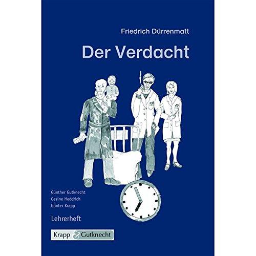 9783932609831: Friedrich Dürrenmatt, Der Verdacht: Lehrerheft inkl. Schülerheft