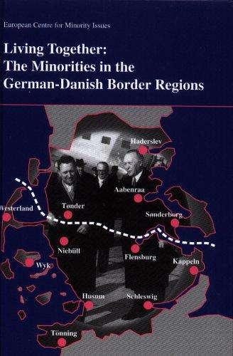 Living together: The Minorities in the German-Danish Border Regions.