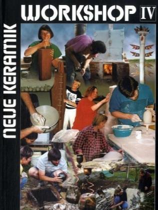 9783932673009: Neue Keramik, Workshop IV