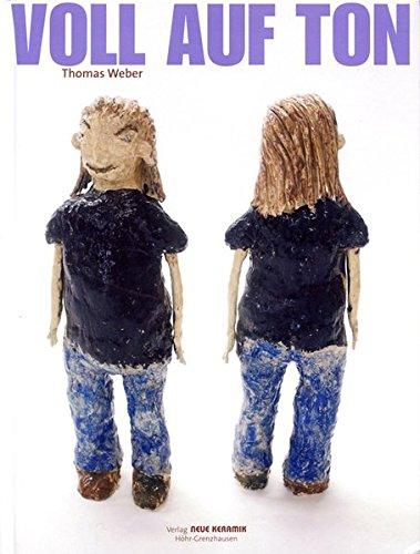 9783932673153: Voll auf Ton: Kinderarbeit aus der Tonwerkstatt der Kunstsschule Labyrinth in Ludwigsburg