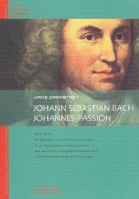 9783932676161: Johann Sebastian Bach - Johannes-Passion: Analysen und Anmerkungen
