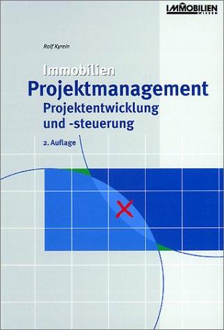 9783932687433: Immobilien-Projektmanagement, Projektentwicklung und -steuerung