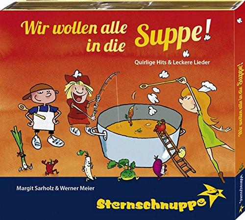 9783932703379: Wir wollen alle in die Suppe!