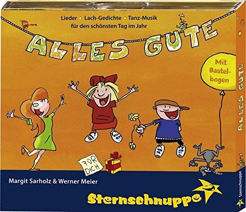 9783932703911: Alles Gute. CD: Geburtstagslieder, Gedichte und Spielideen für beste Tanz-Sing-Spiel-Spaß-Kinder-Feste