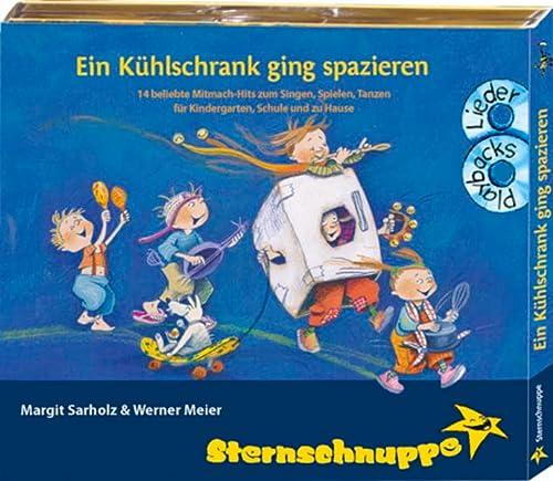 9783932703973: Sternschnuppe: Ein Kühlschrank ging spazieren: Mitmach-Hits zum Singen und Spielen