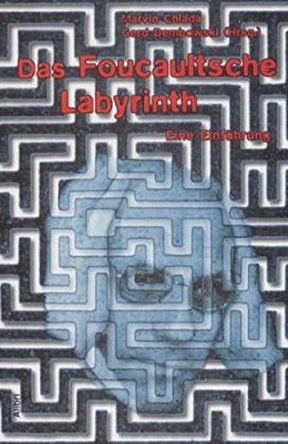 9783932710322: Das Foucaultsche Labyrinth.