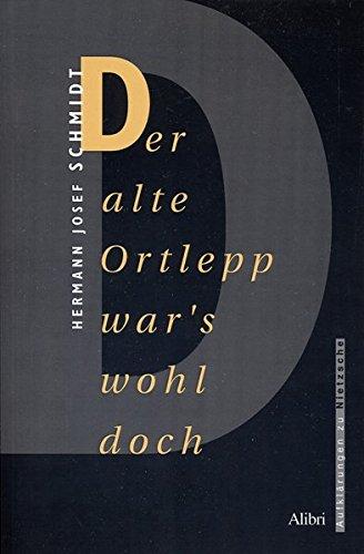 Der alte Ortlepp war's wohl doch: Hermann J Schmidt