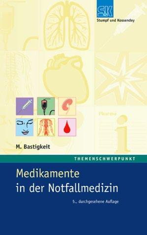 9783932750526: Medikamente in der Notfallmedizin