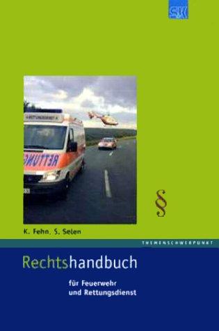 9783932750731: Rechtshandbuch für Feuerwehr- und Rettungsdienst