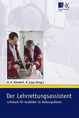 9783932750793: Der Lehrrettungsassistent: Lehrbuch für Ausbilder im Rettungsdienst